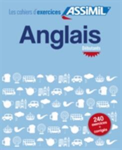 Anglais. Cahier d'exercices. Débutants - Hélène Bauchart - copertina