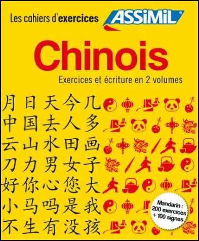Chinois. Cahier d'exercice-Cahier d'écriture