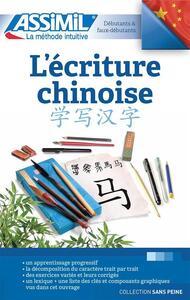 L' écriture chinoise - Hélène Arthus,Mei Mercier - copertina