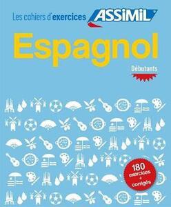 Espagnol. Cahier d'exercices. Débutants