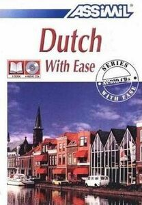 Dutch with ease. Con 4 CD Audio