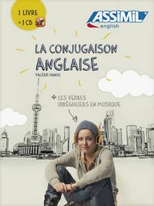 La conjugaison anglaise. Con CD Audio