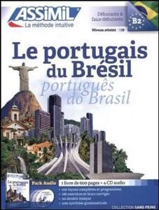 Le portugais du Brésil. Con 4 CD Audio - Juliana Grazini Dos Santos,Monica Hallberg,Marie-Pierre Mazéas - copertina