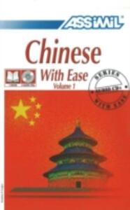 Chinese with ease. Con 4 Cd Audio. Vol. 1