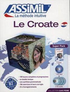 Le croate sans peine. Con 3 CD Audio. Con CD Audio formato MP3