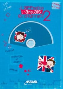 J'apprends l'anglais en chantant. Con CD Audio. Vol. 2