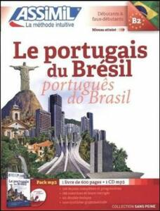 Le portugais du Brésil. Con 1 CD Audio formato MP3 - Juliana Grazini Dos Santos,Monica Hallberg,Marie-Pierre Mazéas - copertina