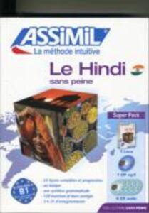 Le hindi sans peine. Con 4 CD Audio. Con CD Audio formato MP3