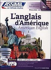 L' anglais d'Amérique. Con 4 CD Audio. Con CD audio formato MP3