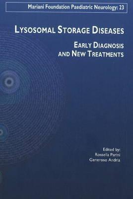 Lysosomal Storage Diseases Early Diagnosis New Treatments