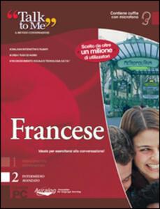 Talk to me 7.0. Francese. Livello 2 (intermedio-avanzato). CD-ROM - copertina