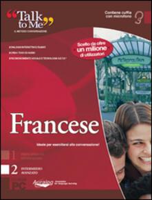 Talk to me 7.0. Francese. Livello 2 (intermedio-avanzato). CD-ROM.pdf