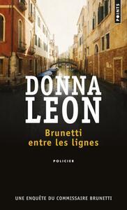 Brunetti entre les lignes. Une enquête du commissaire Brunetti - Leon Donna - copertina