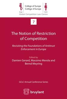 The Notion of Restriction of Competition
