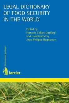 Legal Dictionary of Food Security in the World