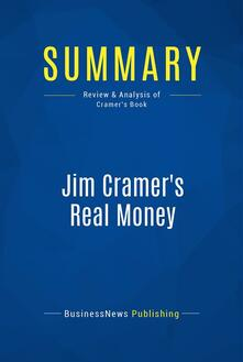Summary: Jim Cramer's Real Money