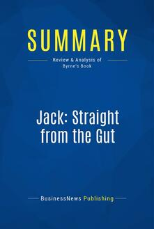 Summary: Jack: Straight from the Gut