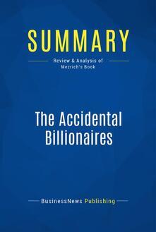 Summary: The Accidental Billionaires