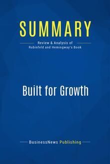 Summary: Built for Growth