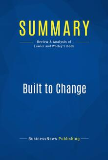 Summary: Built to Change