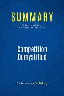 Summary: Competition Demystified