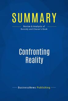 Summary: Confronting Reality