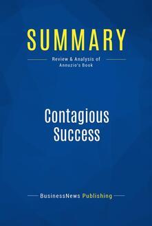 Summary: Contagious Success