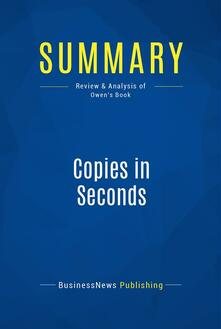 Summary: Copies in Seconds