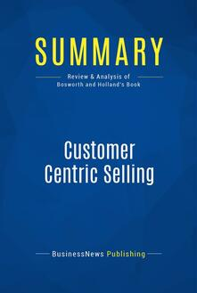 Summary: Customer Centric Selling