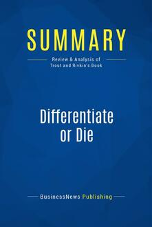 Summary: Differentiate or Die