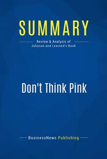 Summary: Don't Think Pink
