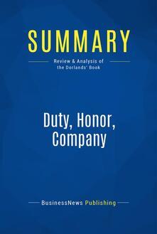 Summary: Duty, Honor, Company