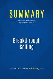 Summary: Breakthrough Selling