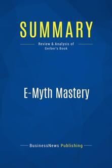 Summary: E-Myth Mastery