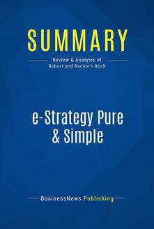 Summary: e-Strategy Pure & Simple