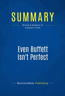 Summary: Even Buffett Isn't Perfect