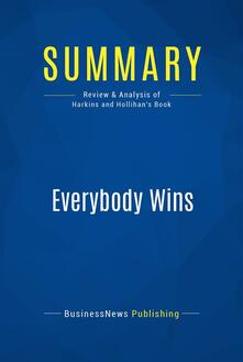 Summary: Everybody Wins