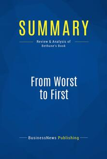 Summary: From Worst to First