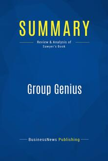 Summary: Group Genius