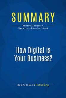 Summary: How Digital is Your Business ?