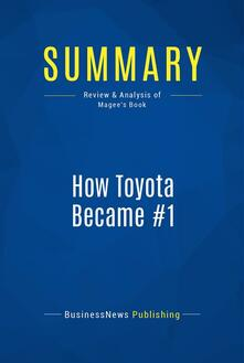 Summary: How Toyota Became #1