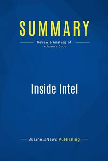 Summary: Inside Intel