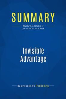Summary: Invisible Advantage