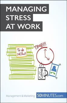 Key to Managing Stress at Work