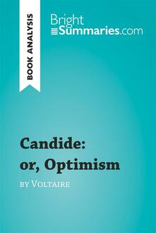 Candide: or, Optimism by Voltaire (Book Analysis)