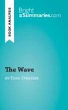Wave by Todd Strasser (Book Analysis)
