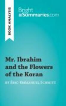 Mr. Ibrahim and the Flowers of the Koran by Eric-Emmanuel Schmitt (Book Analysis)