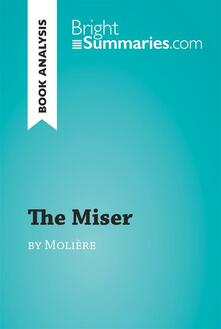 Miser by Moliere (Book Analysis)