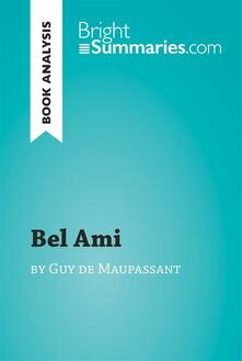 Bel Ami by Guy de Maupassant (Book Analysis)