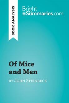 Of Mice and Men by John Steinbeck (Book Analysis)